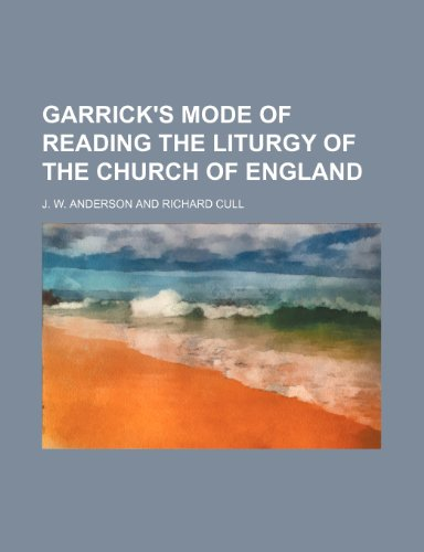 9781459096219: Garrick's Mode of Reading the Liturgy of the Church of England