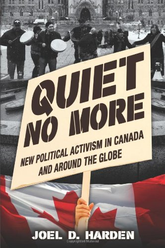 9781459405073: Quiet No More: New Political Activism in Canada and Around the Globe