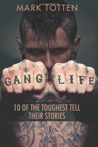 9781459406254: Gang Life: 10 of the toughest tell their stories