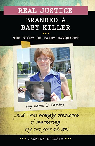 9781459409941: Real Justice: Branded a Baby Killer: The Story of Tammy Marquardt (Lorimer Real Justice)