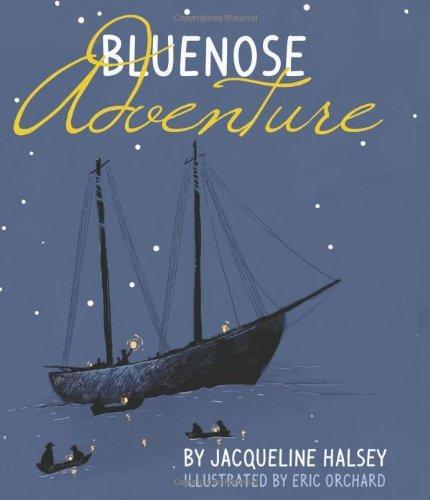 9781459502802: Bluenose Adventure