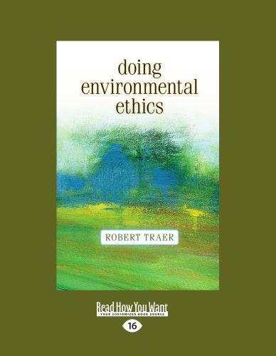 9781459600027: Doing Environmental Ethics (Large Print 16pt)