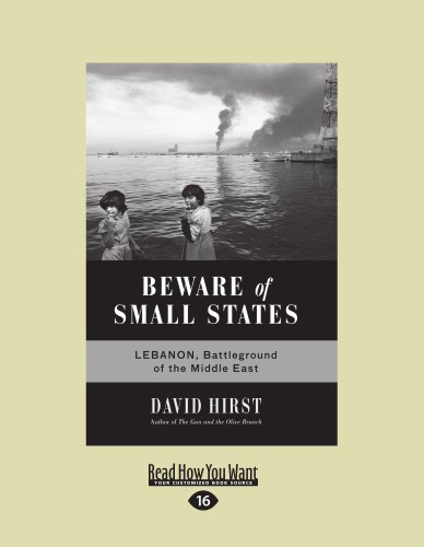 9781459600164: Beware Of Small States: Lebanon, Battleground of the Middle East