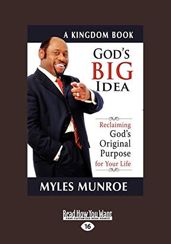 9781459600386: God's Big Idea Tradepaper: Reclaiming Gods Original Purpose for Your Life