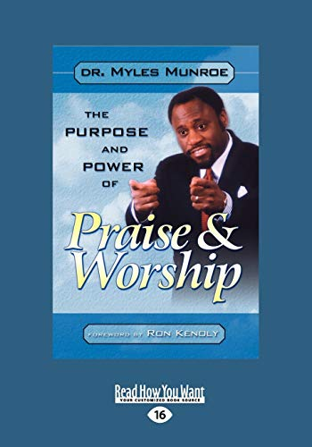 9781459600393: Purpose and Power of Praise and Worship
