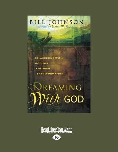 9781459600416: Dreaming With God: Co-laboring with God for Cultural Transformation