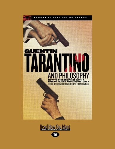 9781459601093: Quentin Tarantino and Philosophy: How to Philosophize with a Pair of Pliers and a Blowtorch