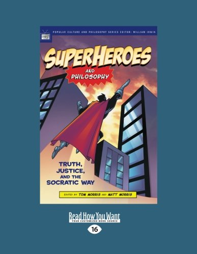 9781459601130: Superheroes and Philosophy: Truth, Justice, and the Socratic Way