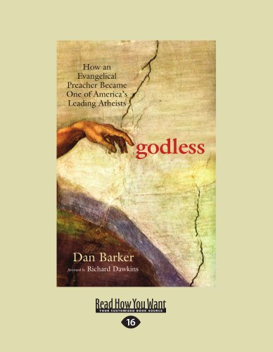 9781459601734: Godless: How an Evangelical Preacher Became One of Americas Leading Atheists