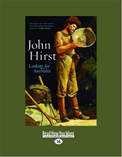 Looking for Australia: Historical Essays (1459602617) by John Hirst
