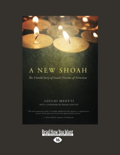 9781459603103: A New Shoah: The Untold Story of Isreals Victims of Terrorism