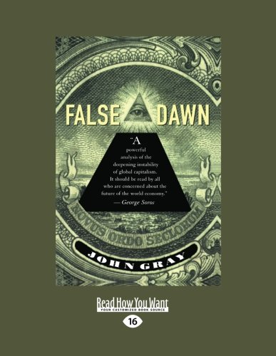 9781459603219: False Dawn: The Delusions of Global Capitalism