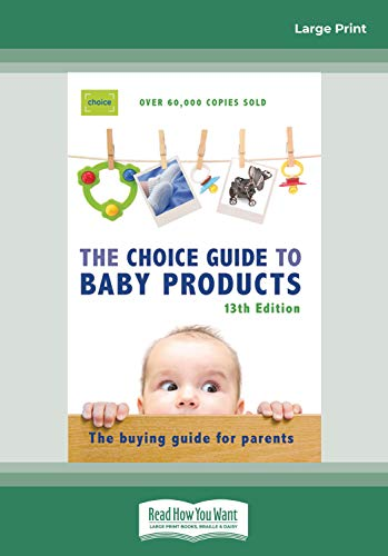 9781459603424: Choice Guide to Baby Products: The Buying Guide For Parents