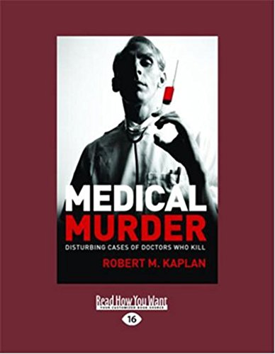 9781459603738: Medical Murder: Disturbing Cases of Doctors Who Kill
