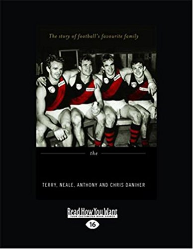 9781459603790: The Danihers: The Story of Football's Favourite Family