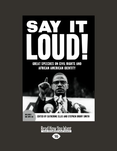 9781459604285: Say It Loud: Great Speeches on Civil Rights and African American Identity