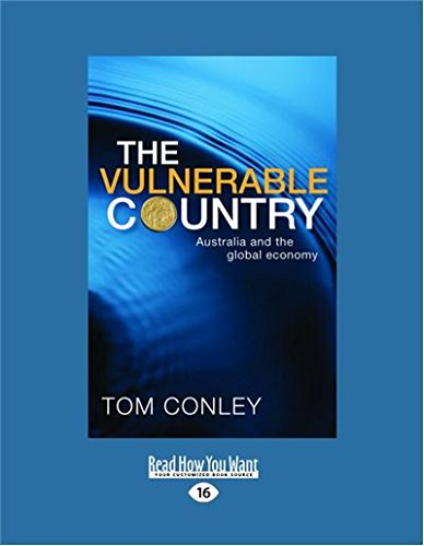 9781459604971: The Vulnerable Country: Australia and The Global Economy