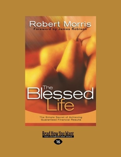 9781459605022: Blessed Life: The Simple Secret of Achieving Guaranteed Financial Results