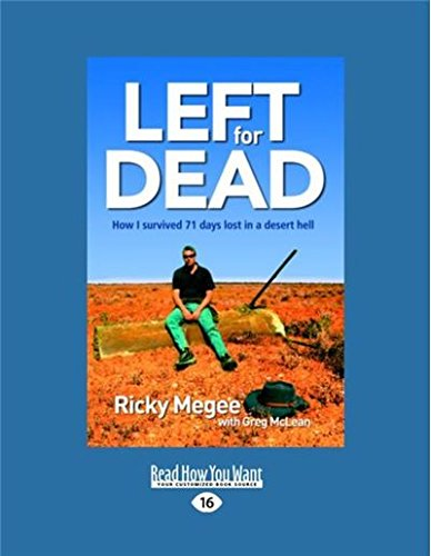 9781459605053: Left for Dead: How I Survived 71 Days in the Outback