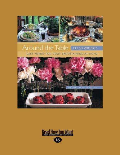 9781459605268: Around The Table: Easy Menus for Cozy Entertaining at Home