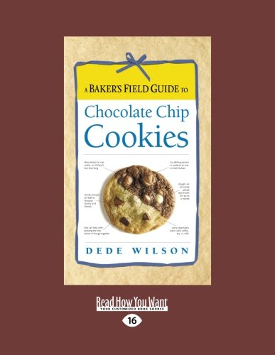 9781459605275: A Baker'S Field Guide To Chocolate Chip Cookies