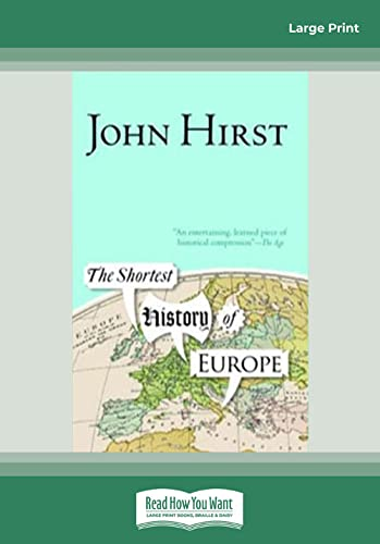 9781459605435: The Shortest History Of Europe