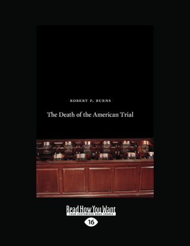 9781459605534: The Death of the American Trial