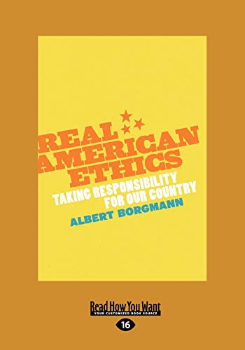 9781459605657: Real American Ethics: Taking Responsibility for Our Country