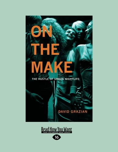 9781459606142: On the Make: The Hustle of Urban Nightlife