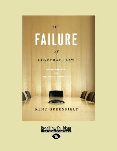9781459606166: The Failure of Corporate Law: Fundamental Flaws and Progressive Possibilities