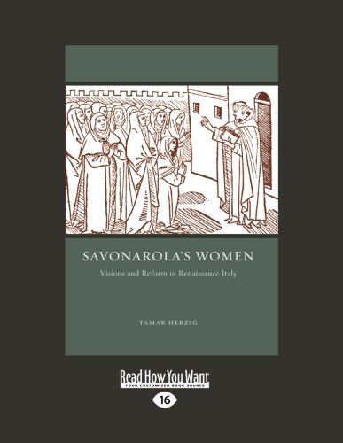 9781459606289: Savonarola's Women: Visions and Reform in Renaissance Italy