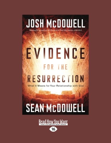 9781459606524: Evidence for the Resurrection: What It Means for Your Relationship with God