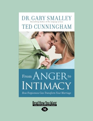 9781459606548: From Anger to Intimacy