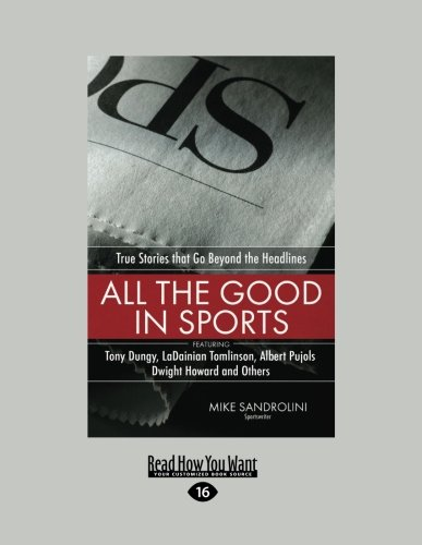 9781459606623: All the Good in Sports