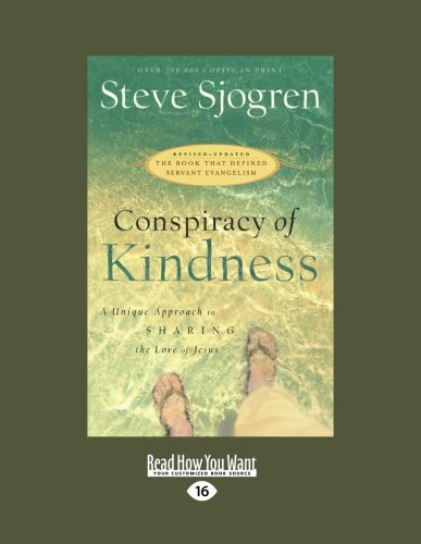 9781459606692: Conspiracy of Kindness: A Unique Approach to Sharing the Love of Jesus