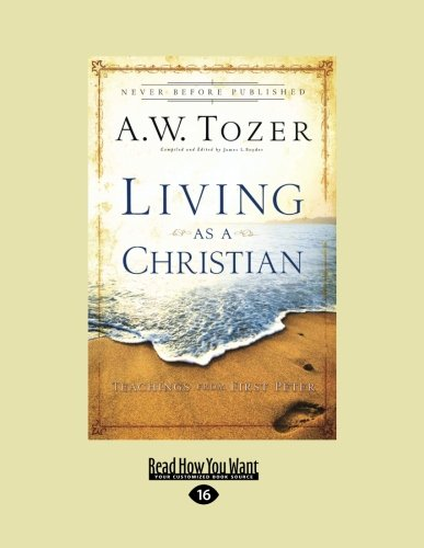 9781459606890: Living as a Christian: Teachings from First Peter