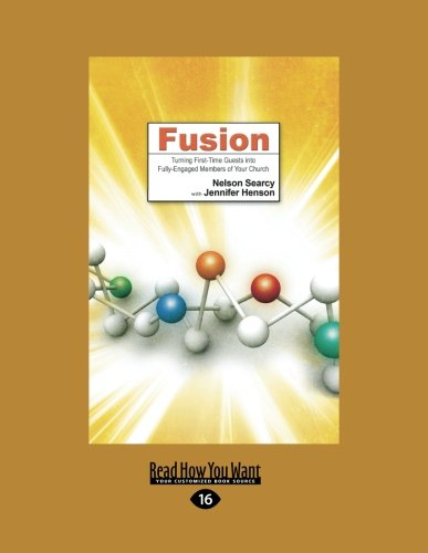 9781459606937: Fusion: Turning First-Time Guests into Fully-Engaged Members of Your Church