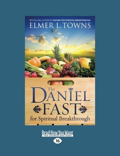 9781459606951: The Daniel Fast for Spiritual Breakthrough