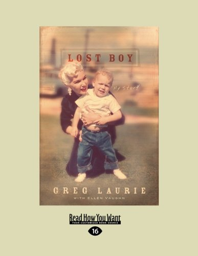Lost Boy: My Story (1459607007) by Dutch Sheets