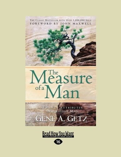 The Measure of a Man (9781459607040) by Gene Getz