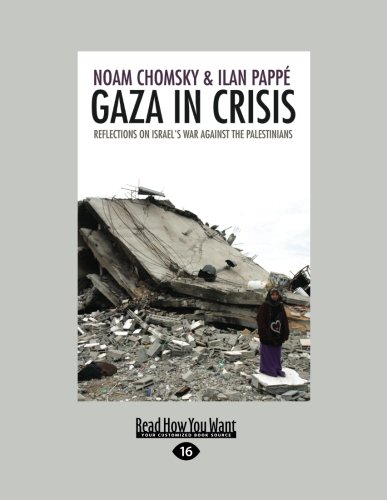 9781459607439: Gaza in Crisis: Reflections on Israel's War Against the Palestinians (Large Print 16pt)