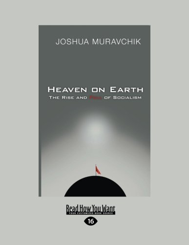 9781459607798: Heaven On Earth (Volume 1 of 2): The Rise and Fall of Socialism