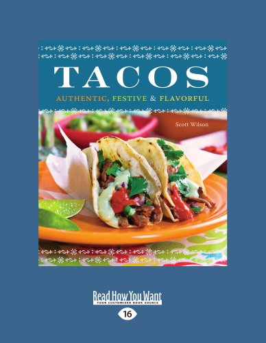 9781459607927: Tacos: Authentic, Festive & Flavorful