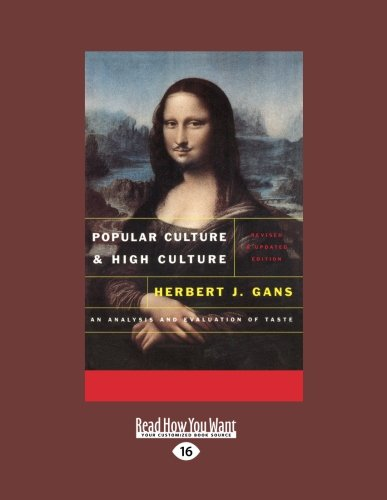 9781459608191: Popular Culture and High Culture: An Analysis and Evaluation Of Taste Revised And Updated