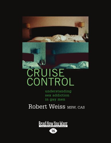 9781459608443: Cruise Control: Understanding Sex Addiction In Gay Men