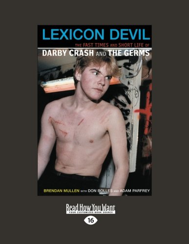 9781459608535: Lexicon Devil: The Fast Times and Short Life of Darby Crash and The Germs