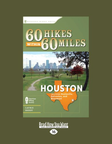 9781459608986: 60 Hikes Within 60 Miles: Houston: Includes Huntsville, Galveston, And Beaumont