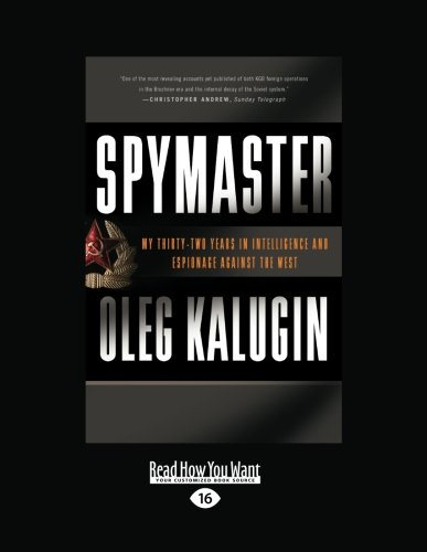 9781459609112: Spymaster: My Thirty-two Years in Intelligence and Espionage against the West