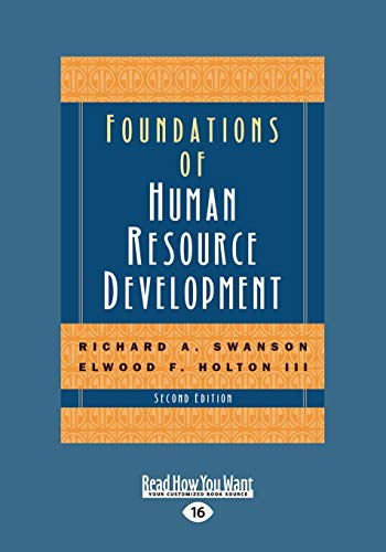 Foundations of Human Resource Development (2nd Edition) (Large Print 16pt): Holton, Elwood F. III; ...