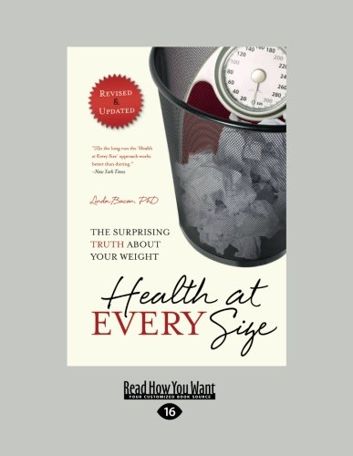 9781459609402: Health at Every Size 2nd Edition Revised & Updated: The Surprising Truth About Your Weight